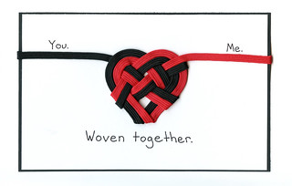 Woven together valentine