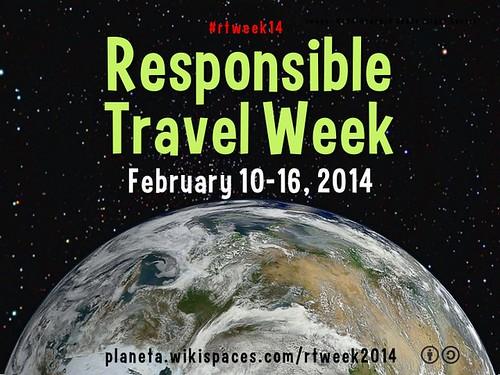 Mark your calendar! Everyone's invited to Responsible Travel Week, February 10-16 #rtweek14