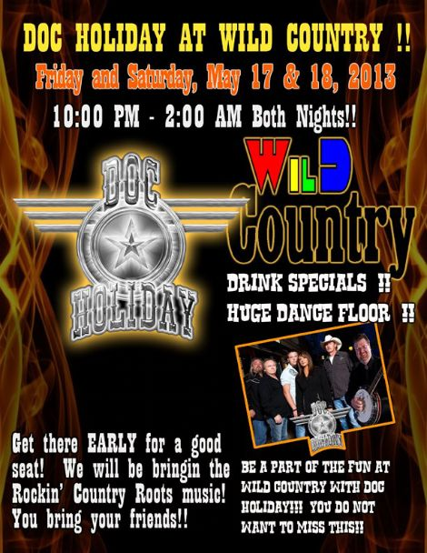 Doc Holiday at Wild Country 5-17, 5-18-13