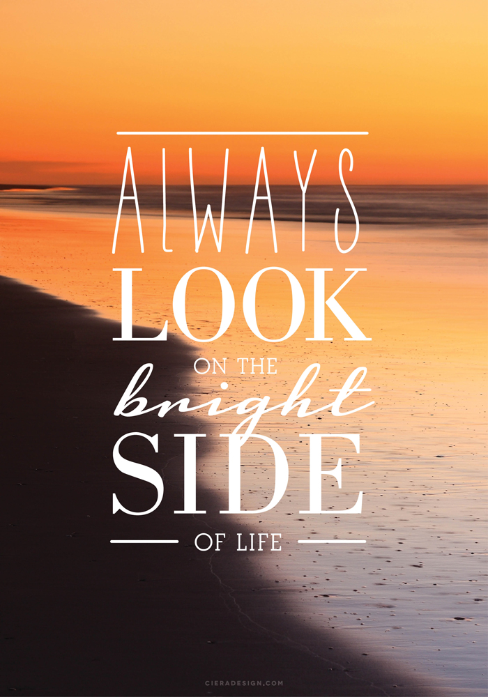Always Look On The Bright Side Quote