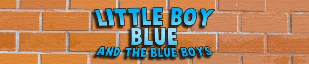 Little Boy Blue and the Blue Boys: The Five Earths Project