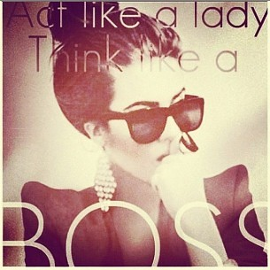 2012_08_act-like-a-lady-think-like-a-boss-538219-305-305_large