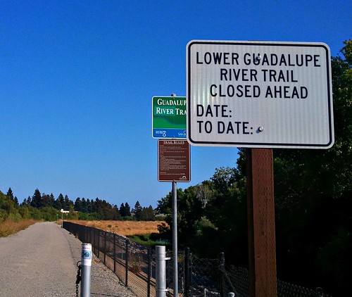 Guadalupe River Trail Closed Ahead