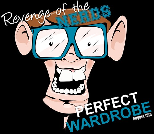 PERFECT WARDROBE Revenge of the Nerds