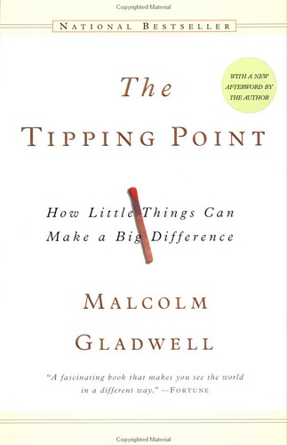 The Tipping Point, by Malcolm Gladwell