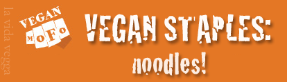 "White MoFo fist logo on an orange background with the text ""Vegan Staples: Noodles!"""