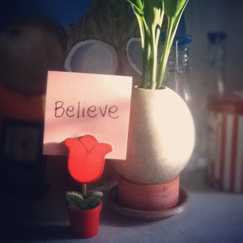 Believe (Advice from a Tulip© series) by creative_jen