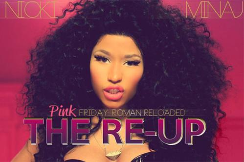 Nicki Minaj 'The Re-Up' Track List: Lil Wayne, Ciara Featured