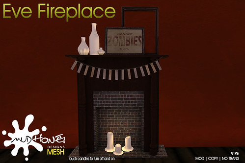 mudhoney eve fireplace