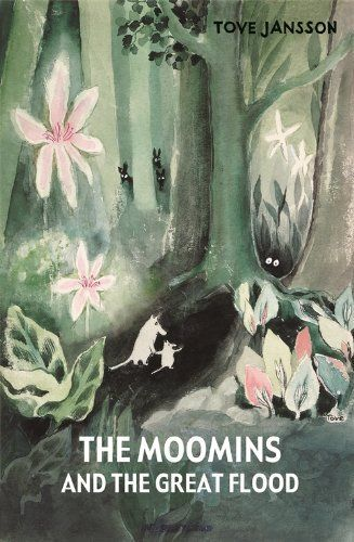 Tove Jansson, The Moomins and the Great Flood