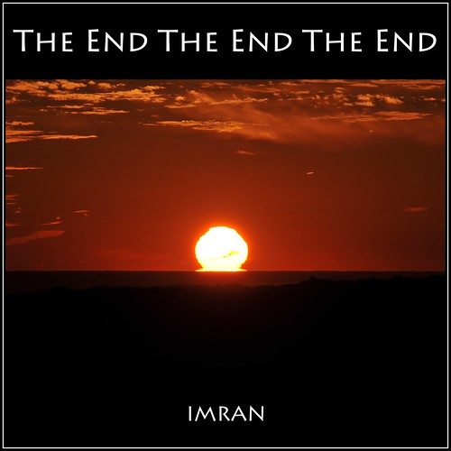 The End (Of Day At) The End (Of 2012 At Montauk) The End - IMRAN™ -- (SOOC) by ImranAnwar