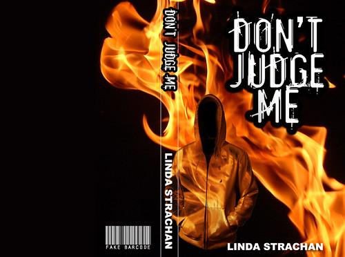 Linda Strachan, Don't Judge Me