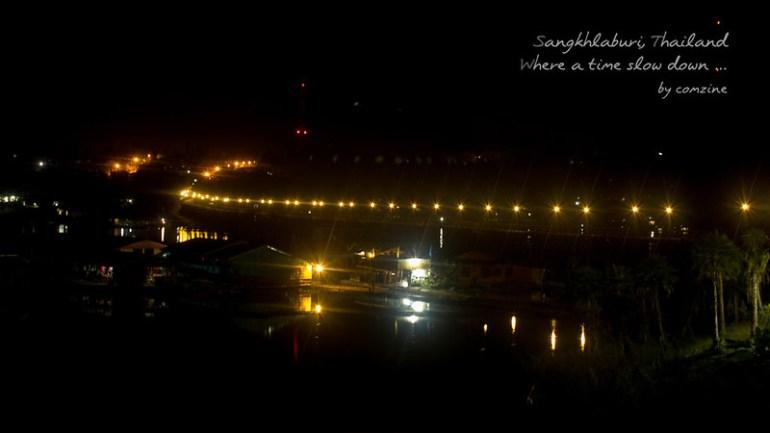 สะพานมอญ ไฟกลางคืน - สังขละบุรี
