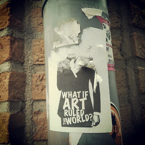 what if #art ruled the world? #brussels #streetart #sticker
