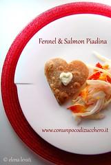 Cuore di piadina con finocchi e salmone