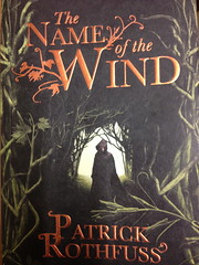 """Patrick Rothfuss' """"The Name Of The Wind"""""""