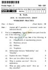UPTU: B.Tech Question Papers - WS-201 - Workshop Practice