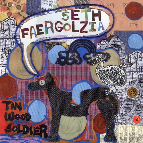 Seth Faergolzia & The 23 Psaegz - Tin Wood Soldier CD 2012