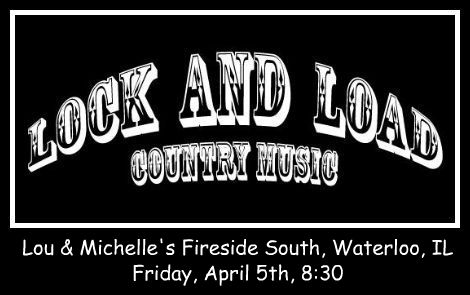Lock And Load 4-5-13