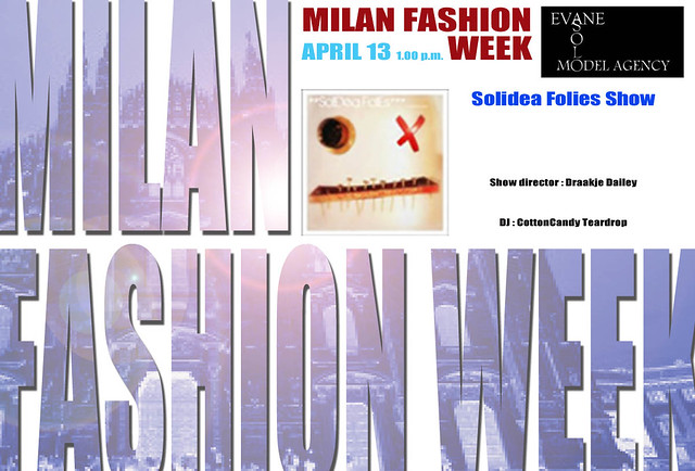 Milan Fashion Week by Solo Evane - SOLIDEA FOLIES