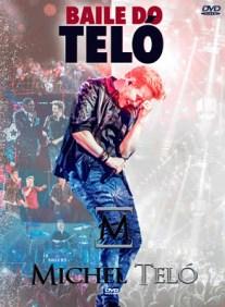 Assistir DVD Michel Teló Baile do Teló