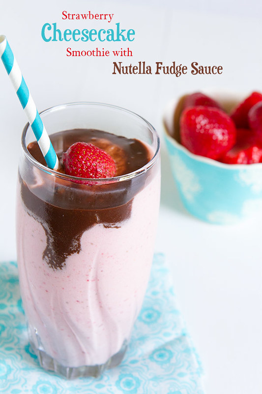 Strawberry Cheesecake Smoothie with Nutella Fudge Sauce