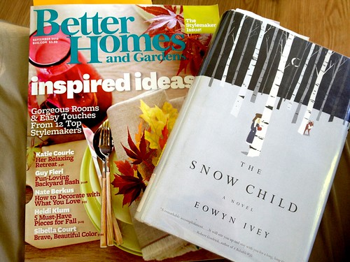 Better Homes and Gardens magazine and The Snow Child