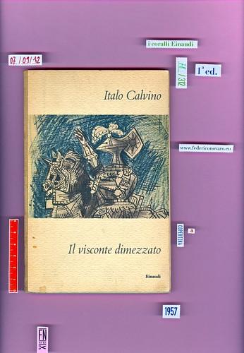 Italo Calvino, Il visconte dimezzato. Einaudi 1957. i coralli  78. Copertina
