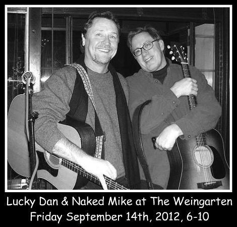 Lucky Dan & Naked Mike 9-14-12