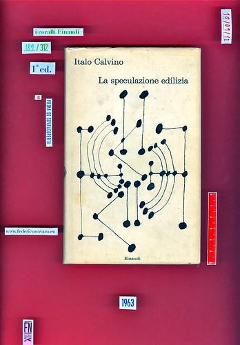 Italo Calvino, La speculazione edilizia, Einaudi 1963. i coralli 189. Prima di sovracoperta