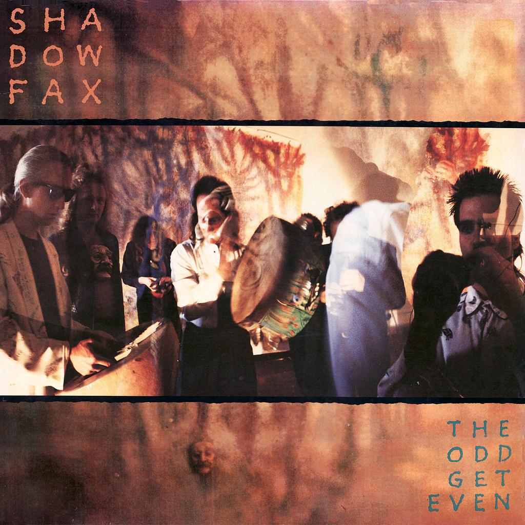 Shadowfax - The Odd Get Even