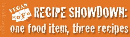 "Bright orange banner with the VeganMoFo fist logo and the text: ""Recipe Showdown: one food item, three recipes""."