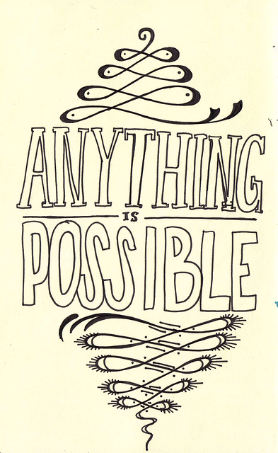 AnythingIsPossible