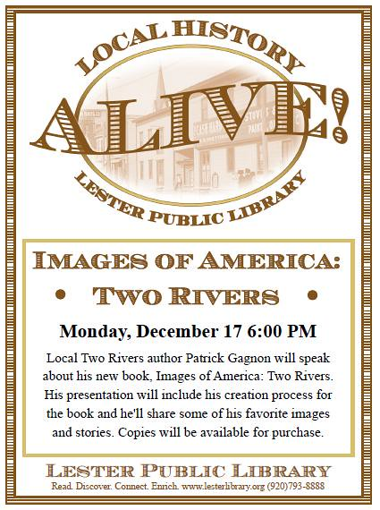 Local History Alive - Images of America, Two Rivers