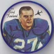 1964 Nalley's Potato Chips CFL Plastic Football Coin (type 1 back) - GORD ROWLAND #95-N (Winnipeg Blue Bombers / Canadian Football League) (upgraded coin)