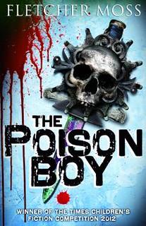 Fletcher Moss, The Poison Boy