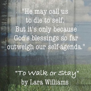 Die to self quote from To Walk or Stay