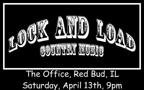Lock And Load 4-13-13