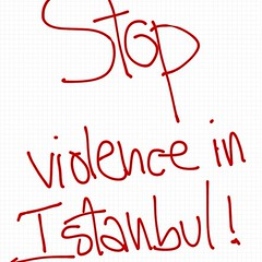 Stop the violence in istanbul! #direnengeziparki #resistanbul
