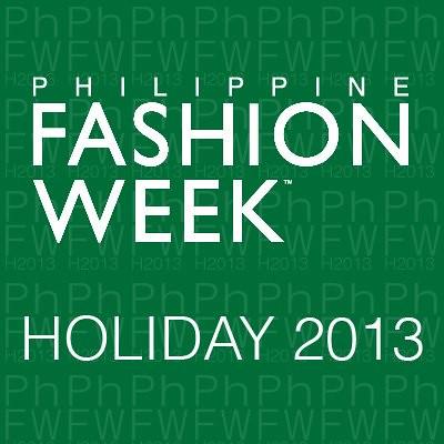 Philippine Fashion Week Holiday 2013 show schedule