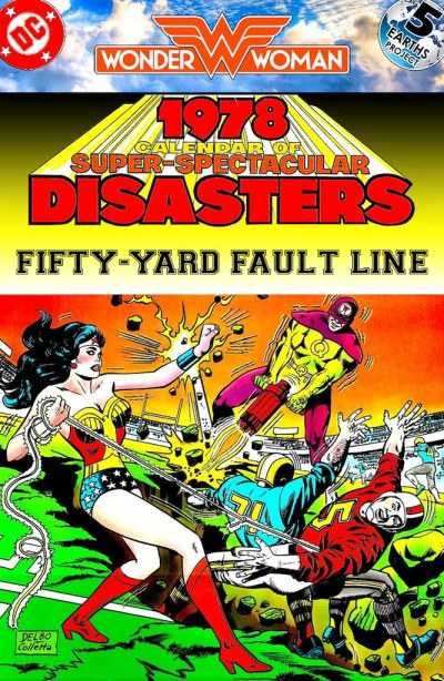 Wonder Woman: Times Past, 1982: Fifty-Yard Fault Line