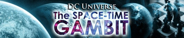 DC Universe: The Space-Time Gambit: The Five Earths Project