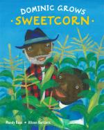 Mandy Ross and Alison Bartlett, Dominic Grows Sweetcorn