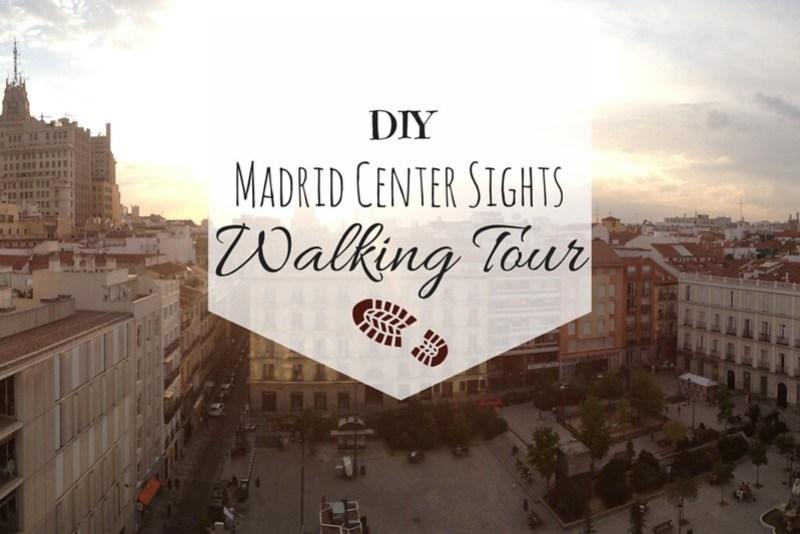 Diy madrid center sights walking tour lauren on location solutioingenieria Choice Image