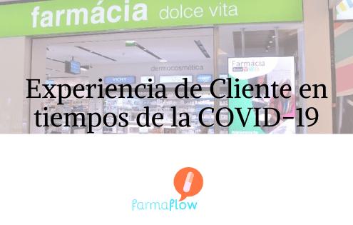 experiecia-de-cliente-en-tiempos-de-la-covid-19-farmaflow