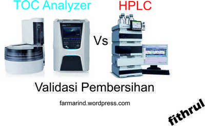 Validasi Pembersihan dengan TOC Analyzer vs HPLC