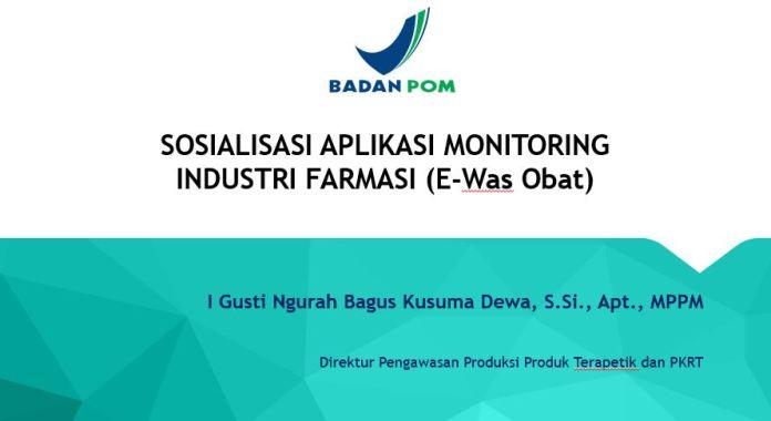 sosialisasi aplikasi monitoring industri farmasi
