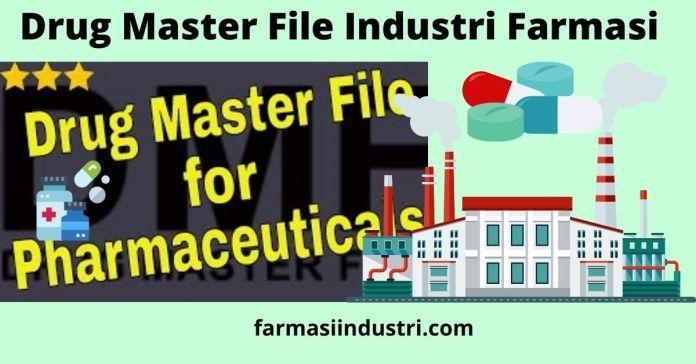 Drug Master File Industri Farmasi.jpg