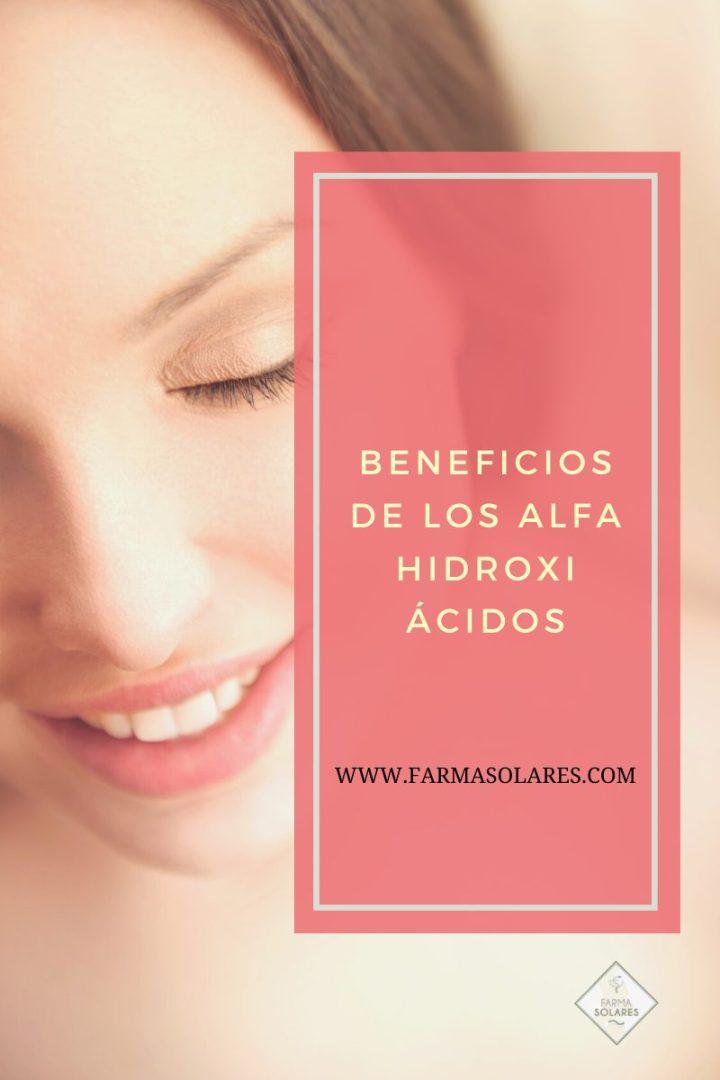 Beneficios de los Alfahidroxiácidos en tu piel
