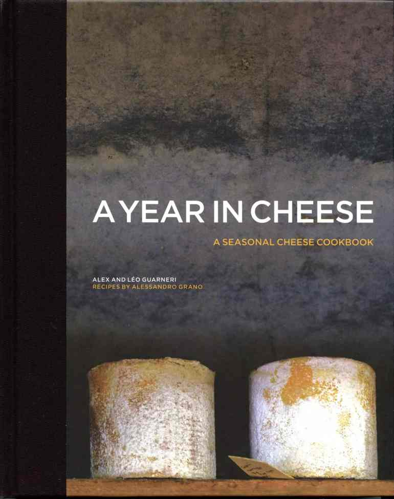 A Year in Cheese - recipes